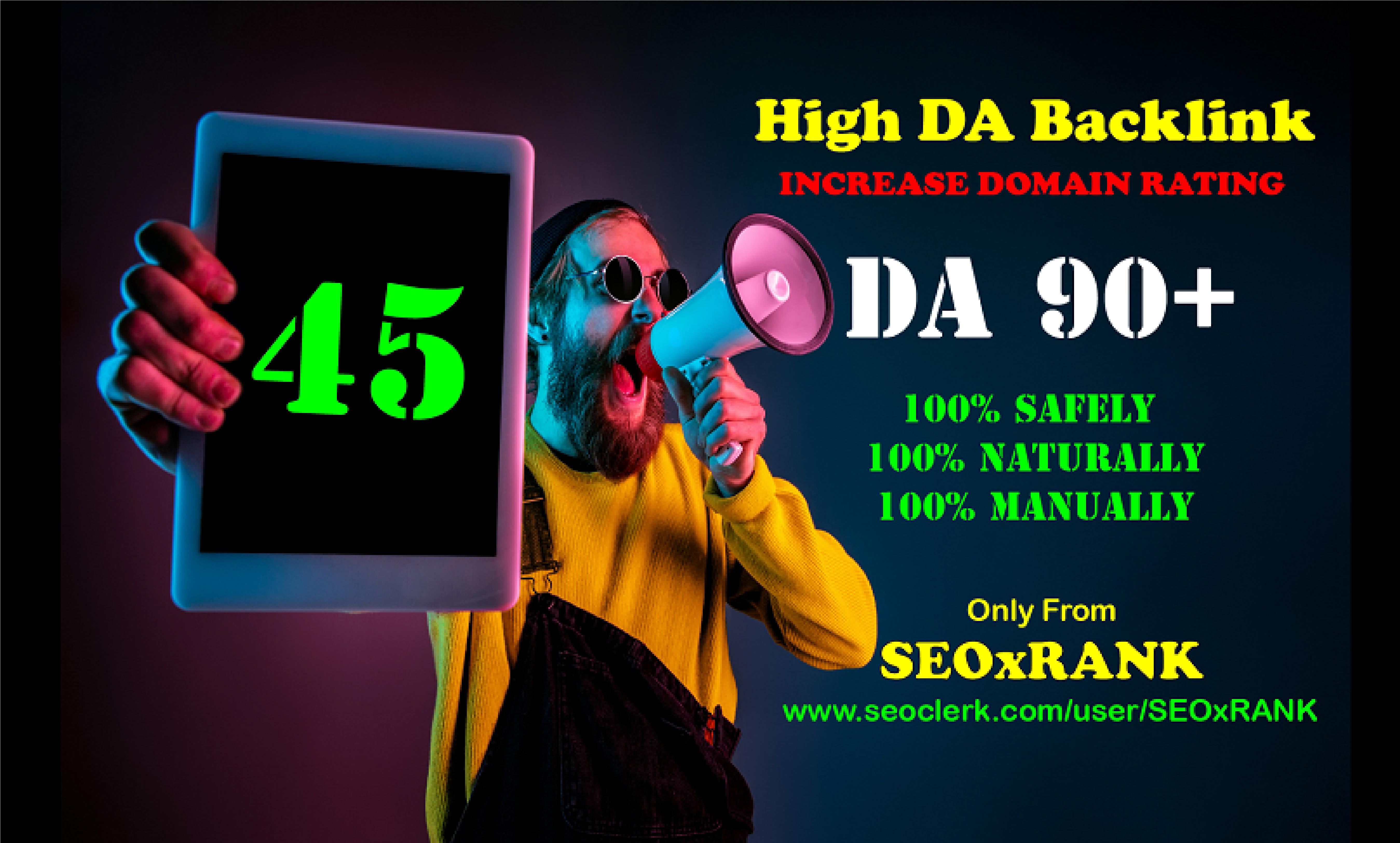 Authentic 45 DA90+ High DA SEO Backlinks to Increase Domain Rating 2021
