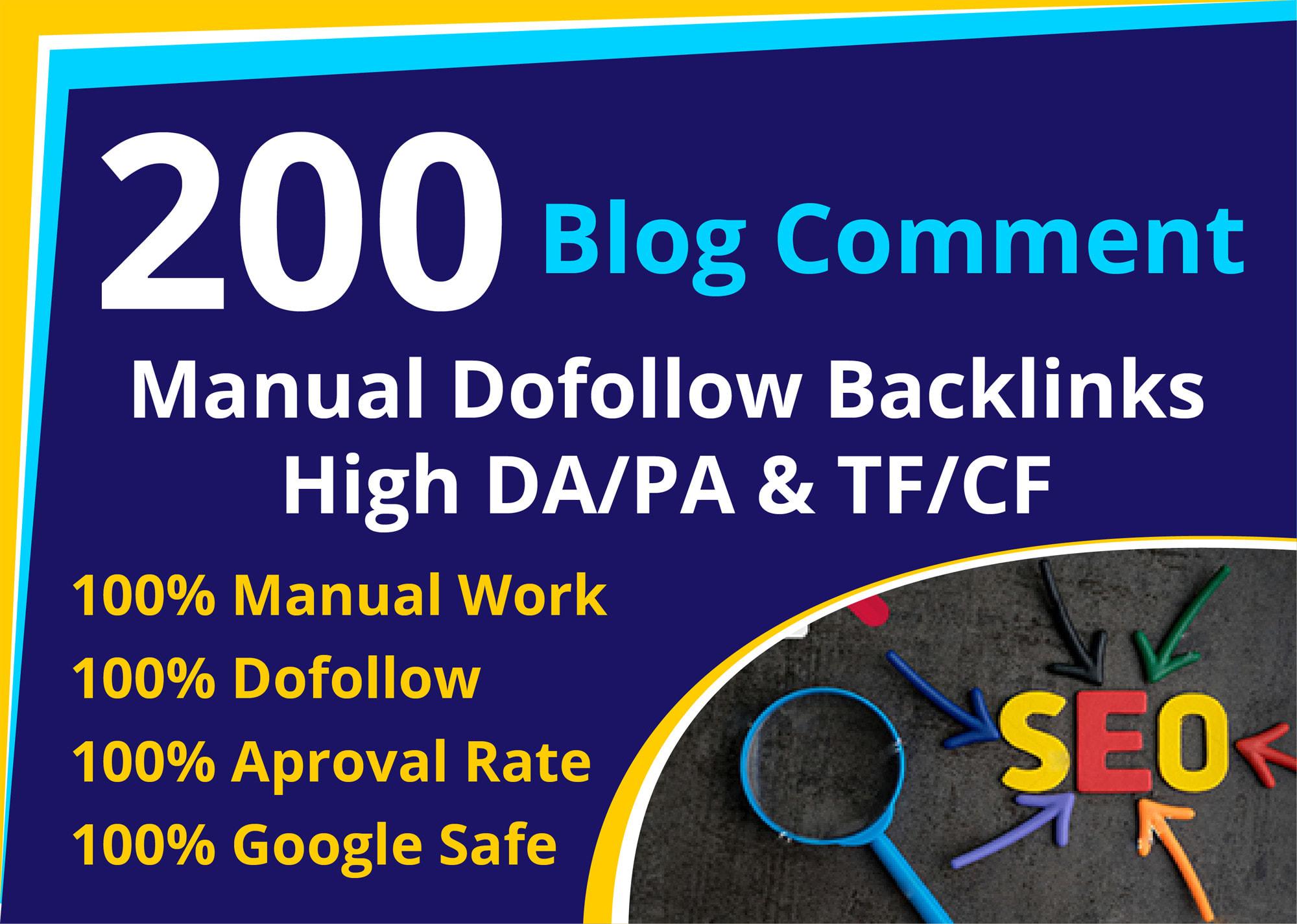 I will provide 200 Manual Dofollow Blogcomment DA 30 plus