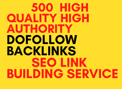 I will make 500 high authority dofollow backlinks SEO link building