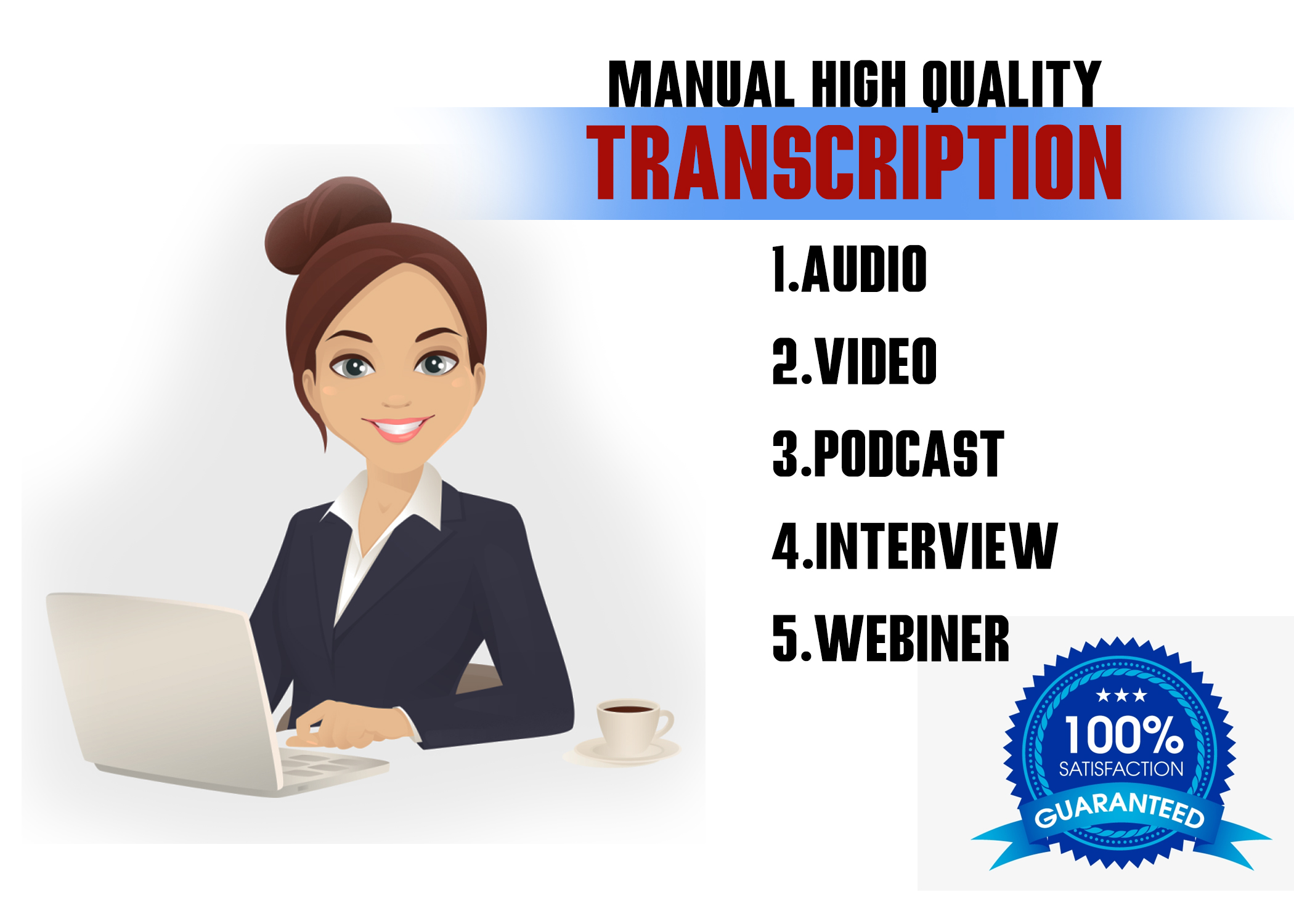 I will transcribe audio and do your video transcription within 24hrs