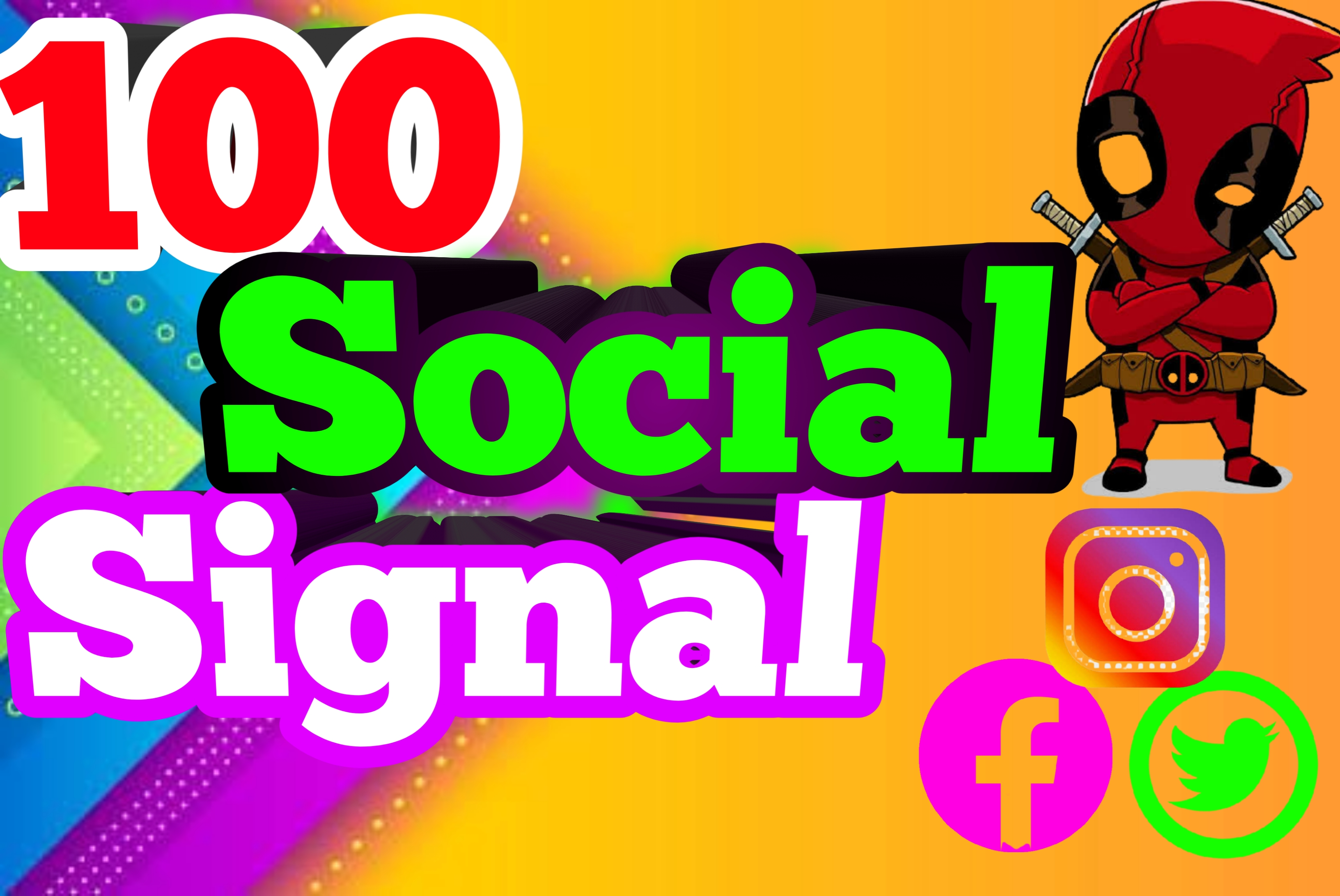 I do Most Powerful 100 Social Signals SEO Backlinks