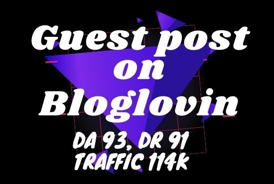 I will do guest post on bloglovin DA93 for promote your blog