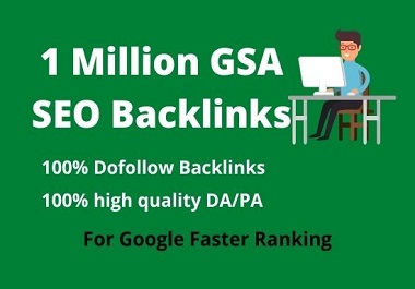 I will do 1 million GSA Blog Comments High Quality Backlinks for Google Ranking