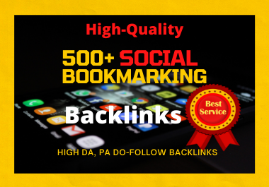I will do high-quality 500+ social bookmarks SEO backlinks for google ranking
