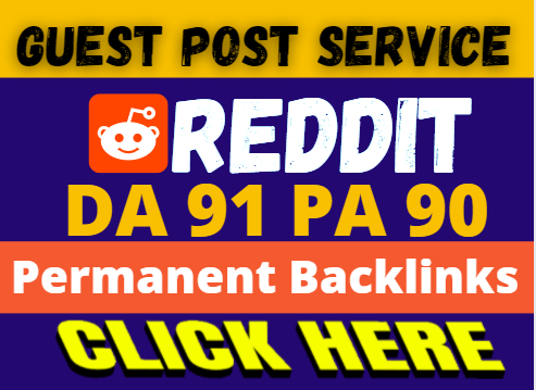 Write and Publish a Guest Post on Reddit DA91 PA90 Dofollow Backlinks