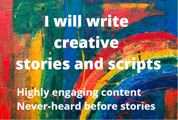 I will write any type of erotic fiction or fantasy story,  children story,  horror story of 2000 words