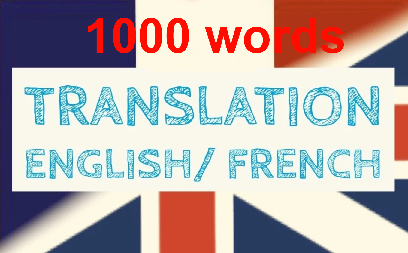I will translate english to french flawlessly