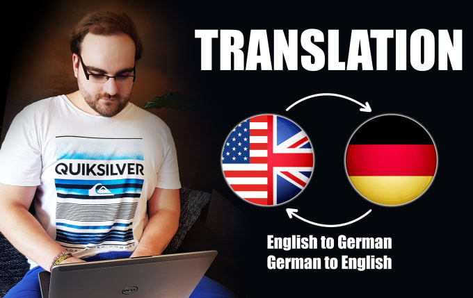 I will translate 1000 words or more from english to german or german to english