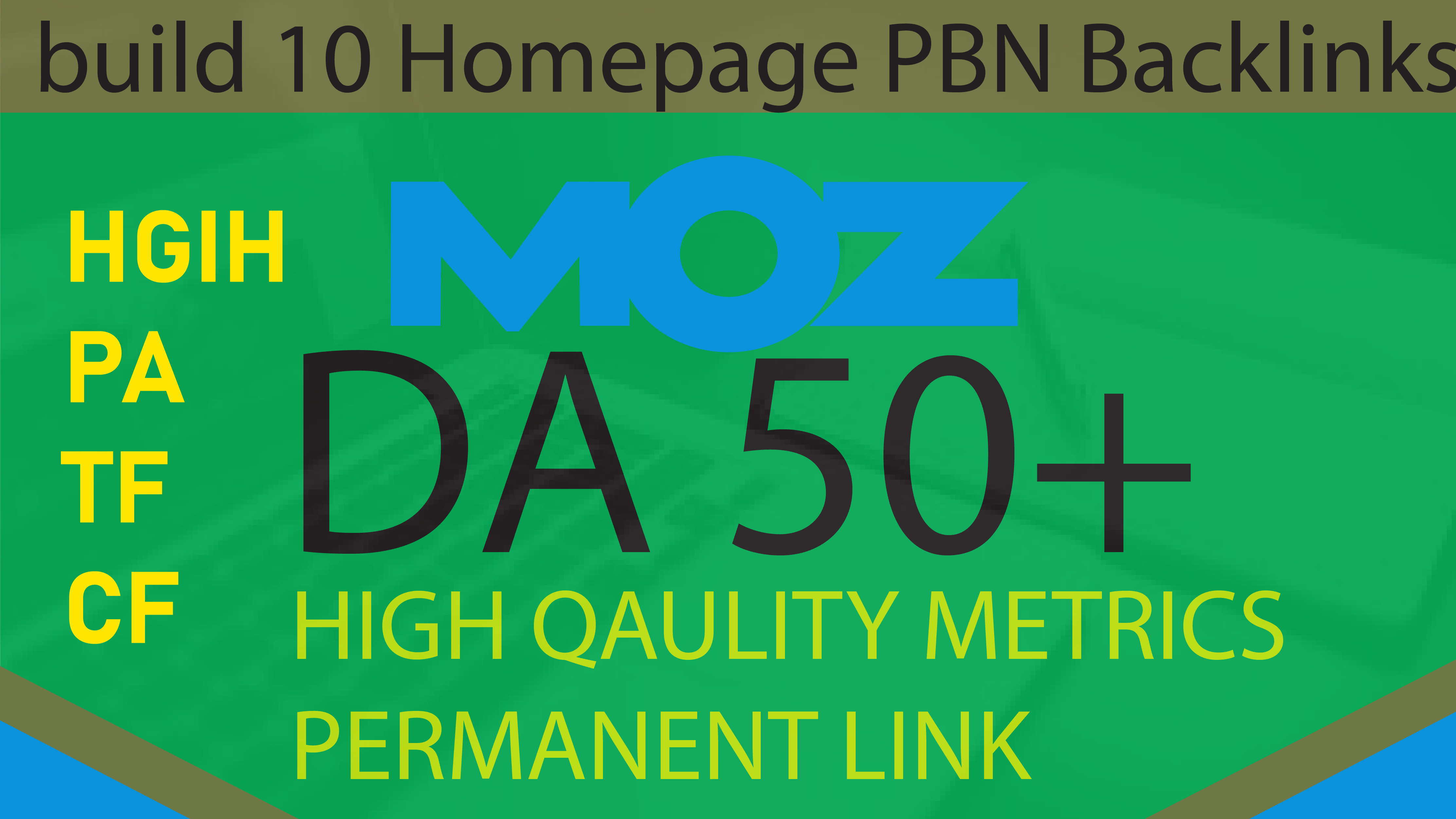 i will Build 10 HomePage PBN Posts DA 50 Plus and high PA TF CF PBNs