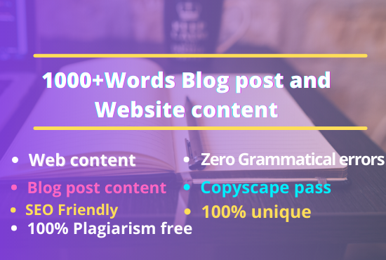 I will write 1000+ words SEO friendly Blog post and website content writing that you will love.