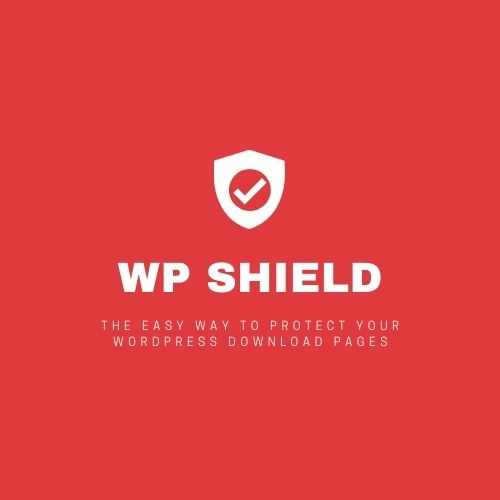 WP Shield-The easy way to protect your WordPress download pagesyou