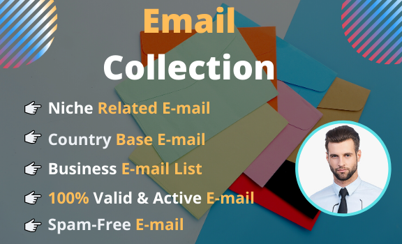 I will collect 5k active & niche targeted email list worldwide for your business