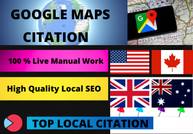 Manual Create 500 Google Maps Citation for Local citation and local seo or google business page
