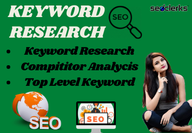 I will do advance keyword research for your SEO journey