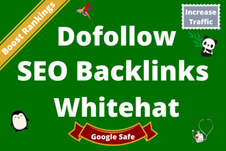 I will Create High Quality Do Follow Backlink For Top Google Ranking