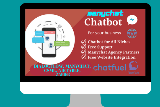 I will create chatbot for messenger,  website,  amazon using manychat,  chatfuel, CSML