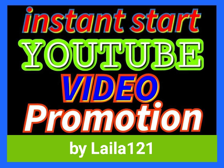 Instant start YouTube video promotion by Laila121