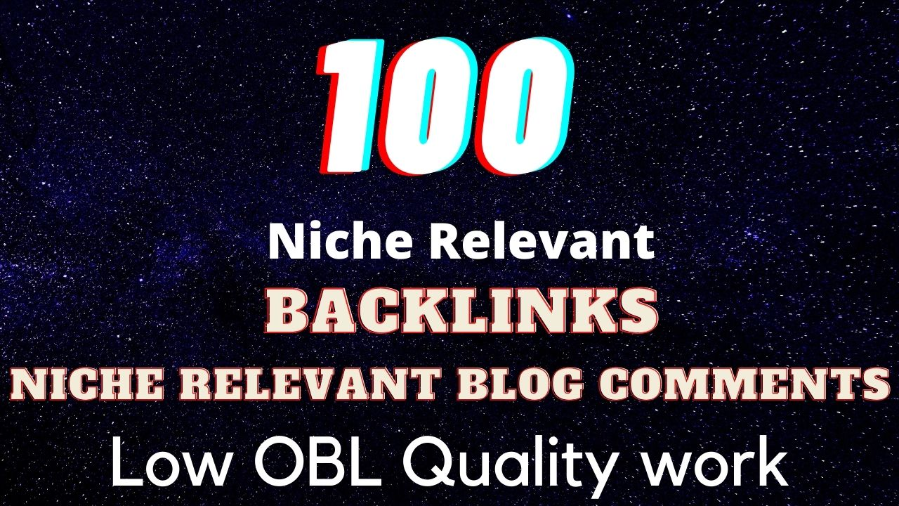 I will 100 niche relevant blog comments seo backlinks