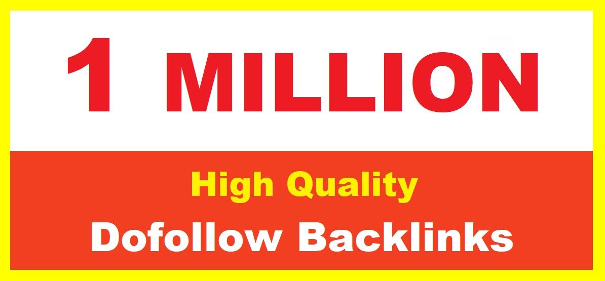 1 Million Dofollow SEO Backlinks for the Fast Ranking on Google