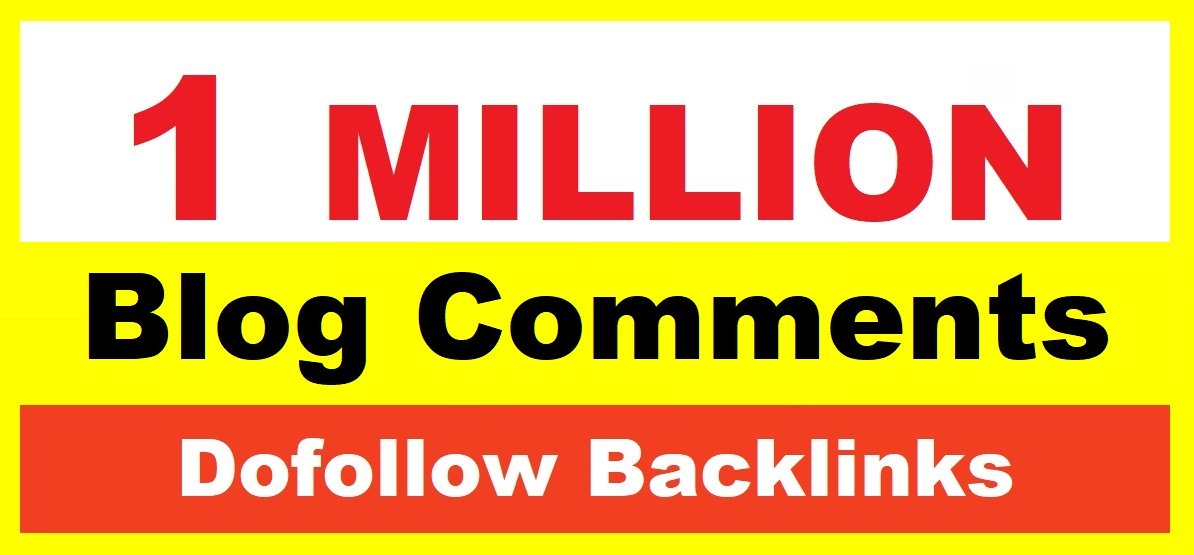 I will create 1 million dofollow seo contextual blog comments