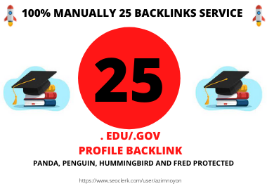 25. edu/. gov profile backlink manually create from high High Authority site