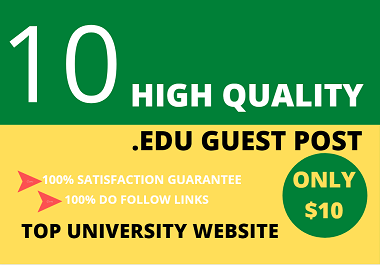I will publish 10 edu guest post on top university website