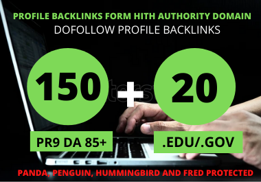 150 Pr9 + 20 Edu/Gov Pr9 High Authority Profile Backlinks-Boost Your Rank On Google