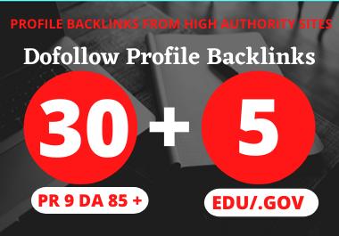 I will manually create 30 Pr9 + 5 Edu/Gov Dofollow DA 90+ profile backlinks