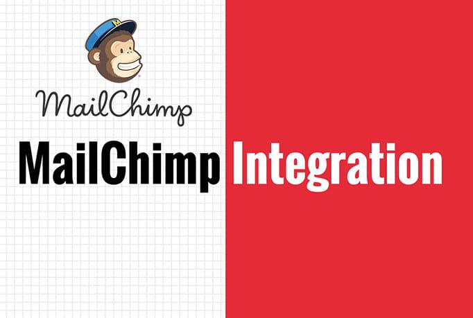 I will integrate mailchimp and setup mailchimp campaign