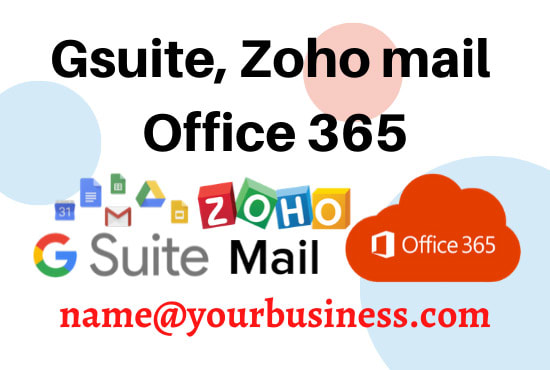 I will setup your business email with gsuite,  zoho mail or office 365