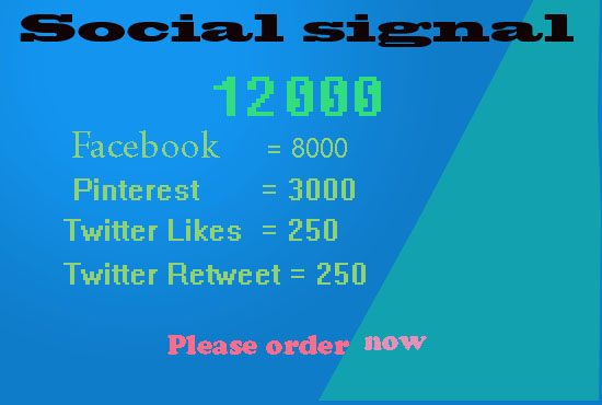 provide 12000 high quality manually SEO social signals service