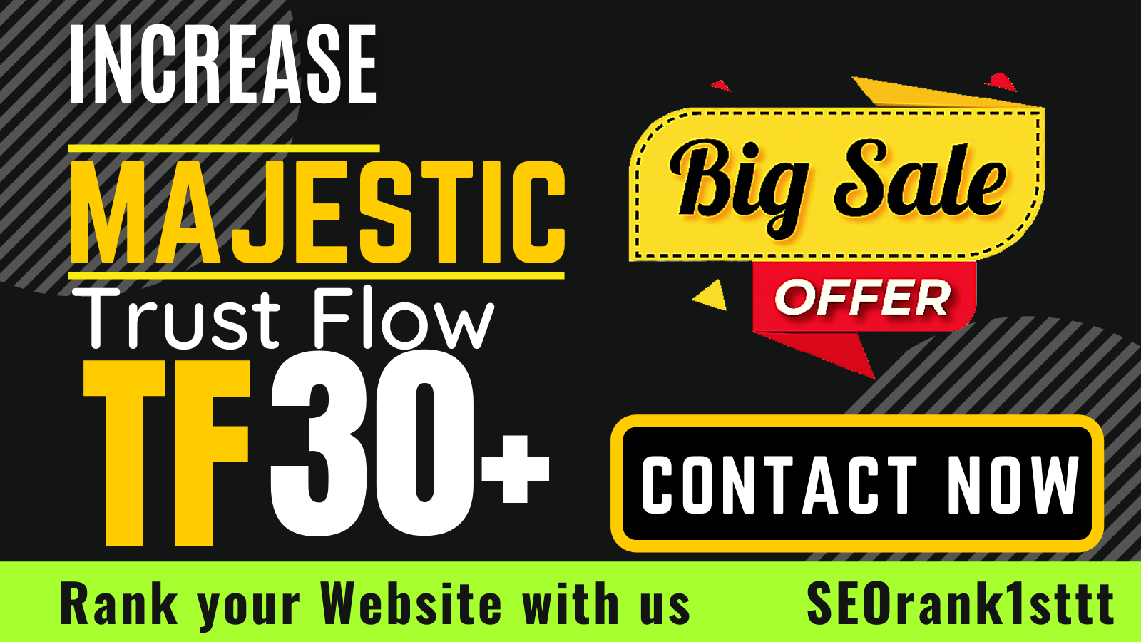I will do increase majestic trust flow,  increase website tf