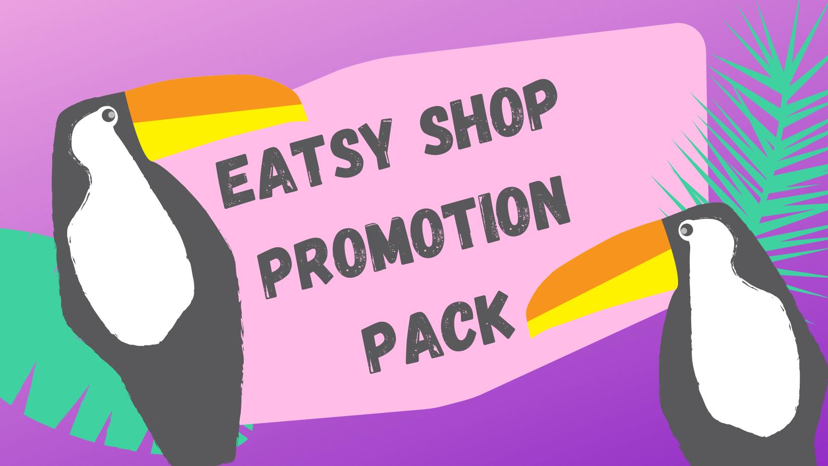 Etsy Shop Effective Promotion Pack 2021
