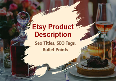 I will write etsy product description titles and tags for your etsy listing