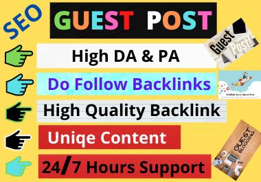 10 Guest Post Do follow High authority website unique content boost your website