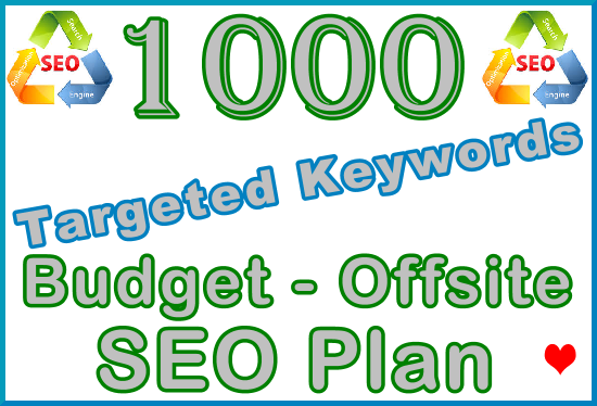 1.000 Targeted Keywords with Our Budget - Offsite SEO Importance Plan