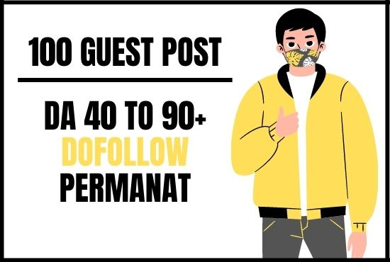 I will create 100 high da dofollow backlinks guest posts