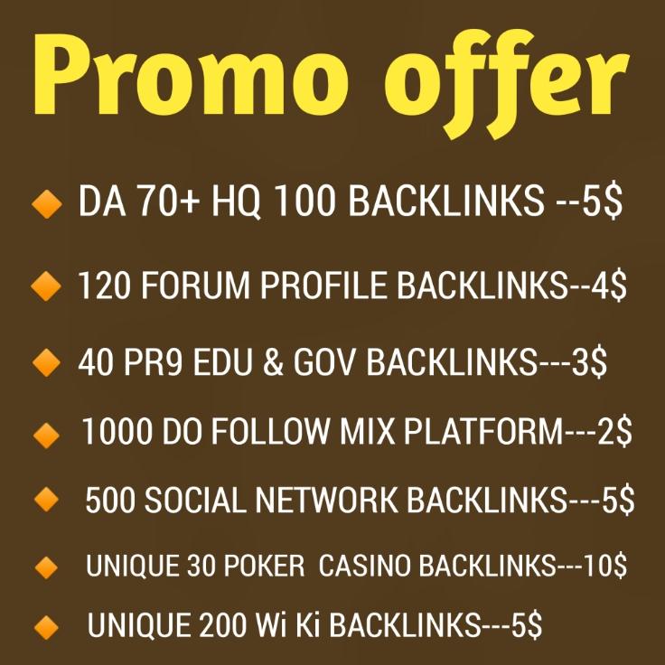 120+ From Profile,  40 Edu & Gov,  30 Casino Poker Backlinks And 1000 Mix Platform Promo Offer