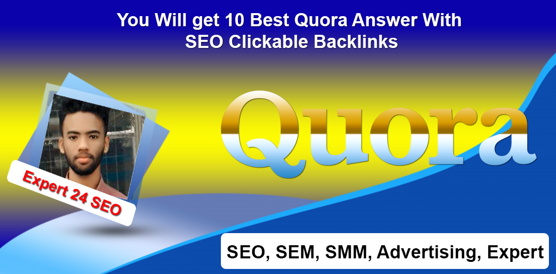 You Will get 10 Best Quora Answer With SEO Clickable Backlinks