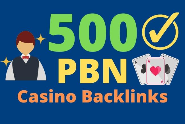 500 HIGH QUALITY super powerful CASINO POKER GAMBLING PBN backlinks