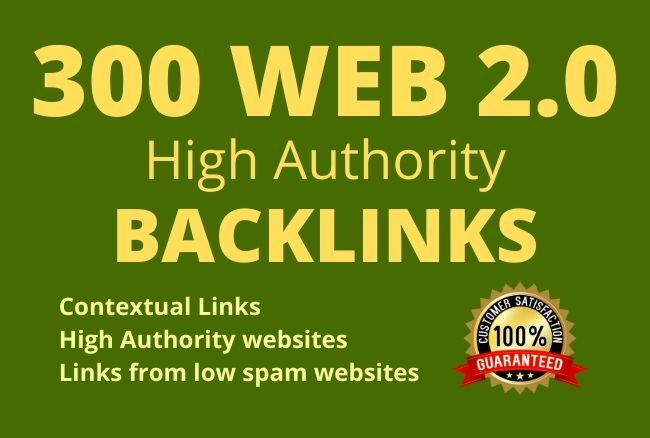 I will make 300 high da authority web 2 0 seo dofollow backlinks