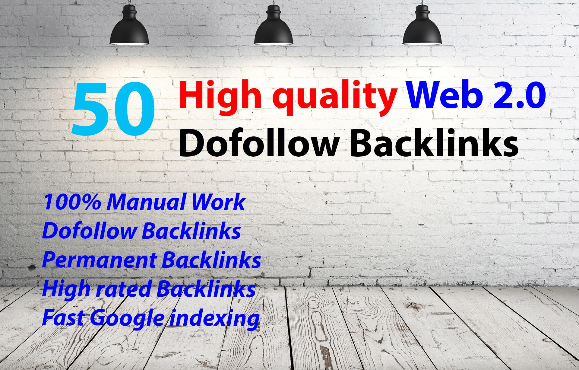 I will Make Manually 50 High quality Seo Web2.0 Blog Backlinks For Website Ranking