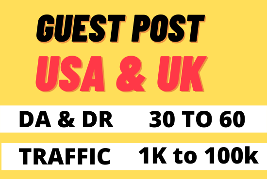 I will publish guest post on high authority UK USA sites