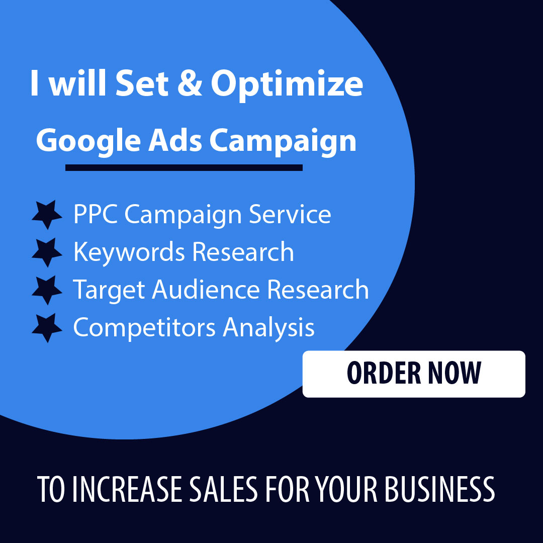 I will be your google ads adwords PPC campaigns manager