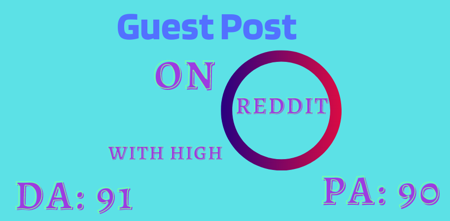 I will write and also publish your article in high DA PA site on Reddit