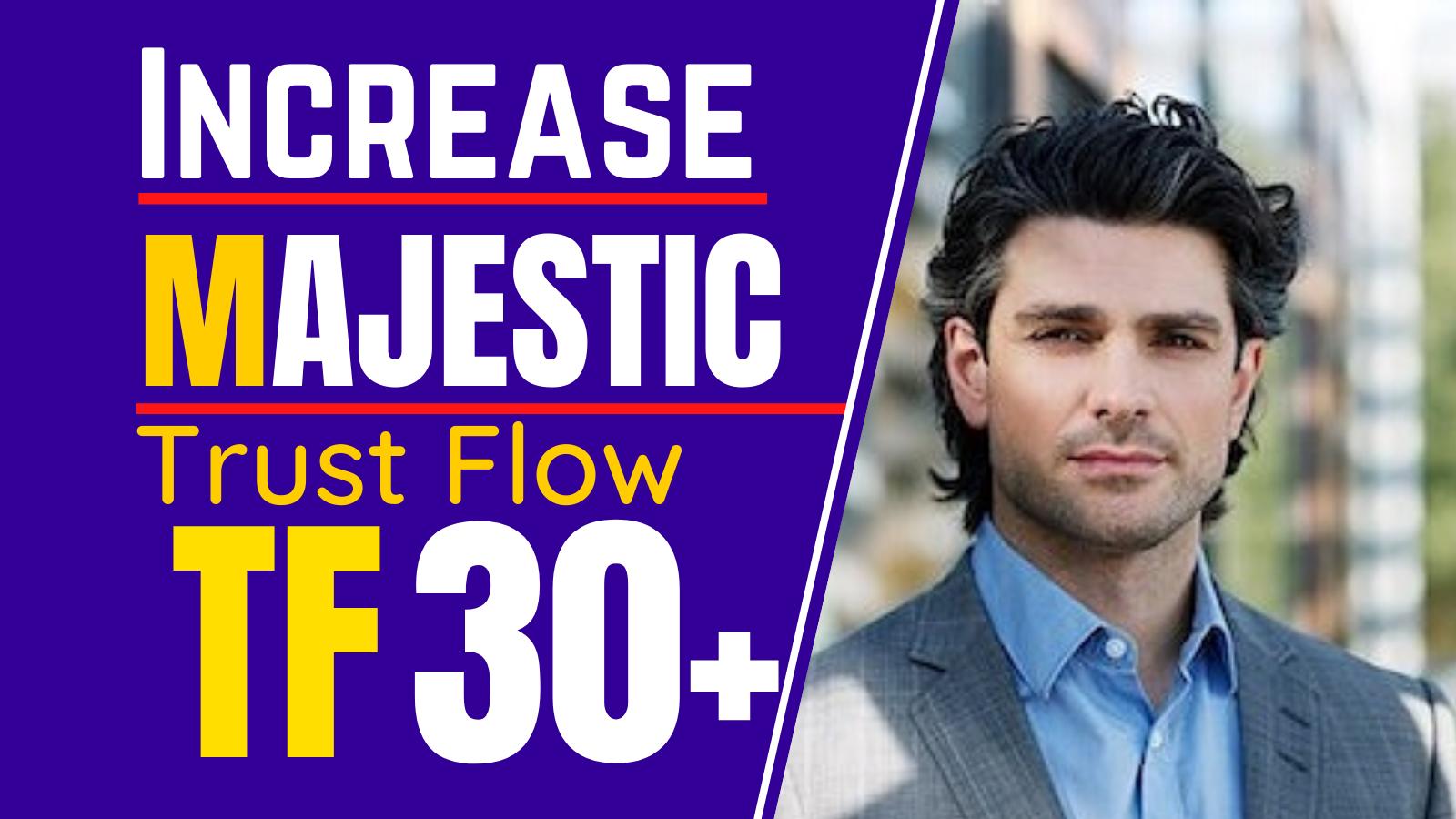 I will increase Trust Flow Increase Majestic TF 30 plus guaranteed