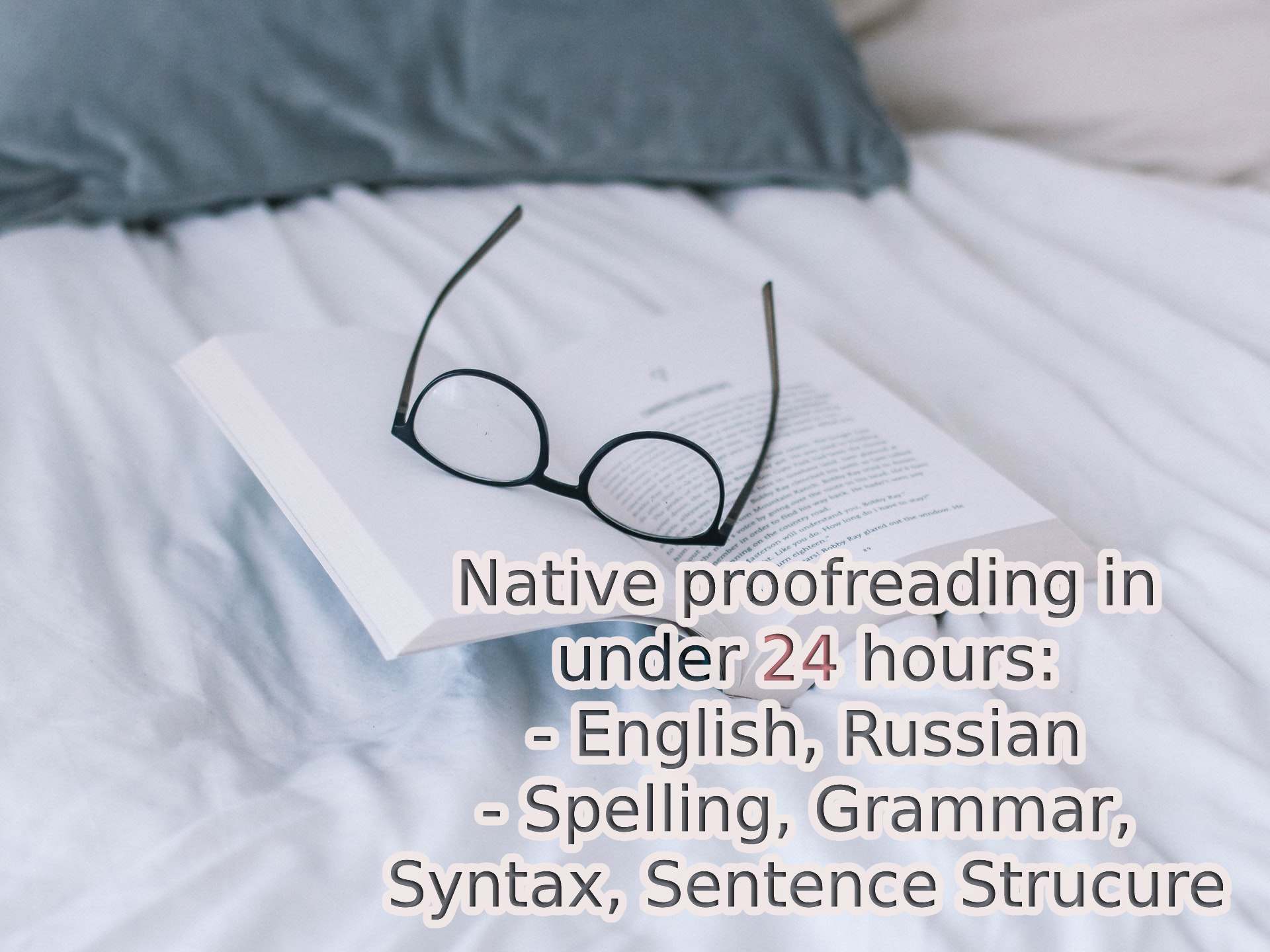 English / Russian Proofreading and Editing in under 24 hours