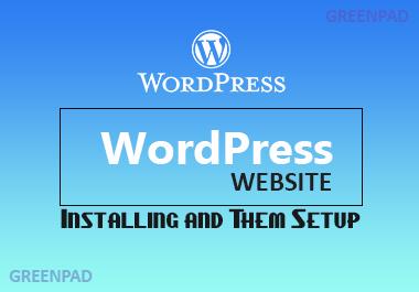 I will do WordPress install and theme setup