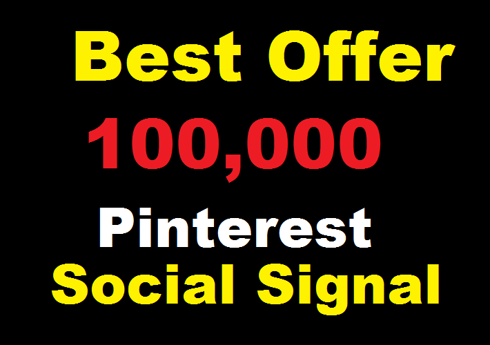 Best offer 100,000 Pinterest social signal Share manually Service HQ SEO Backlink Boost Google Rank