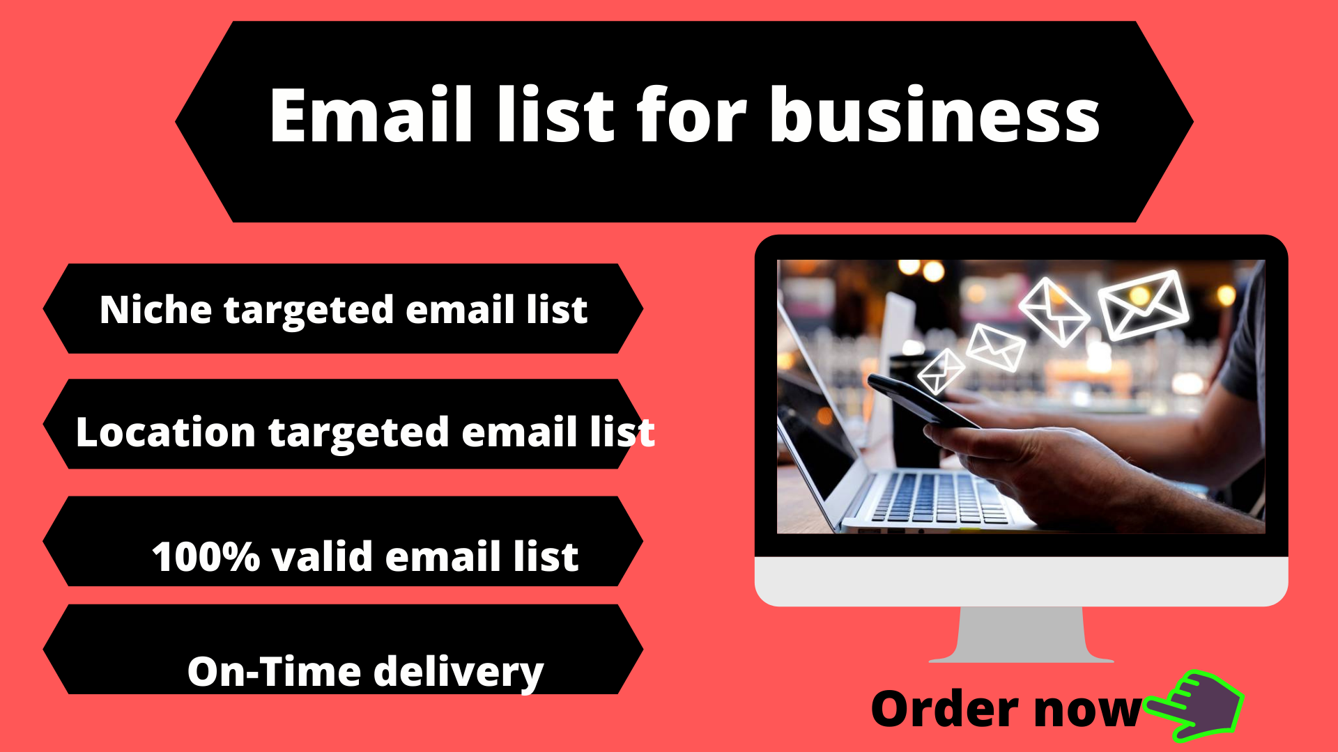 i will make email list for your business.